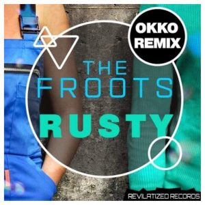 The Froots – Rusty (OKKO remix)