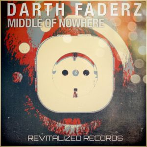 Darth FaderZ – Middle of nowhere