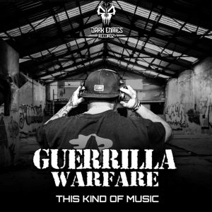 Guerrilla Warfare – This Kind Of Music